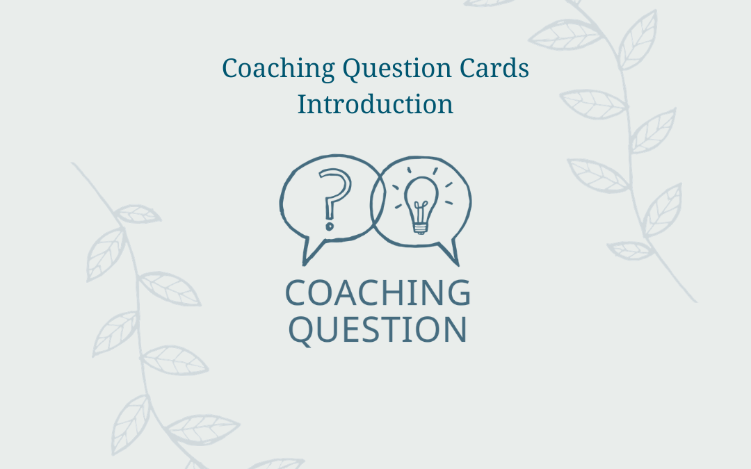 An introduction to the Coaching Question Cards