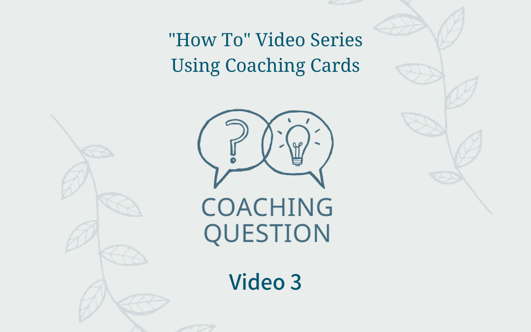 how to video series using coaching cards video 3